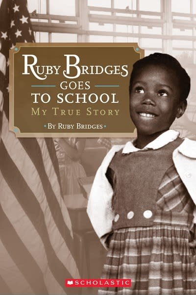 Cartwheel Books Ruby Bridges Goes to School: My True Story