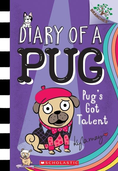 Scholastic Inc. Diary of a Pug 04 Pug's Got Talent