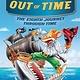 Scholastic Paperbacks Out of Time (Geronimo Stilton Journey Through Time #8)
