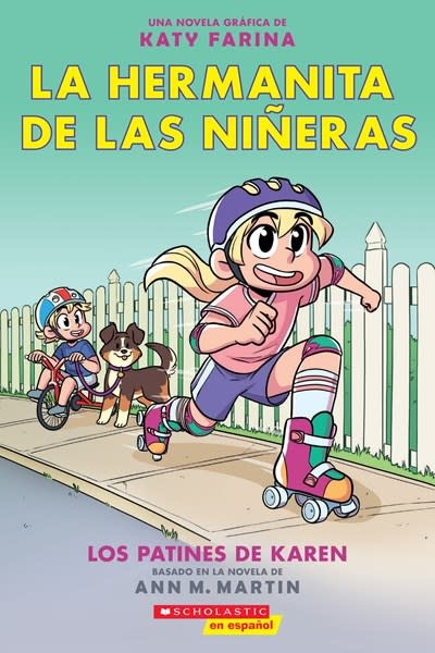 Scholastic en Espanol La hermanita de las nineras #2: Los patines de Karen (Karen's Roller Skates)