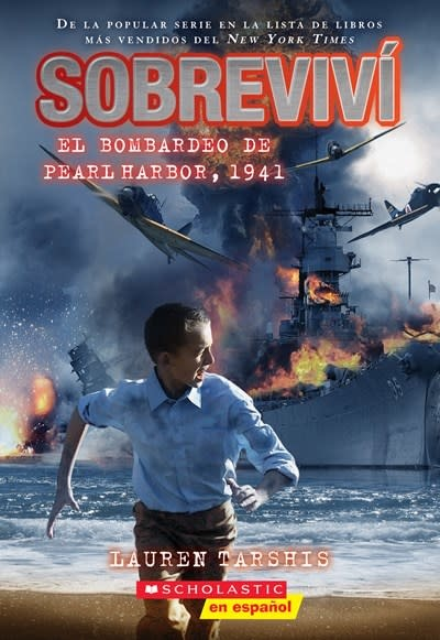 Scholastic Inc. I Survived the Bombing of Pearl Harbor, 1941 (Spanish Edition)