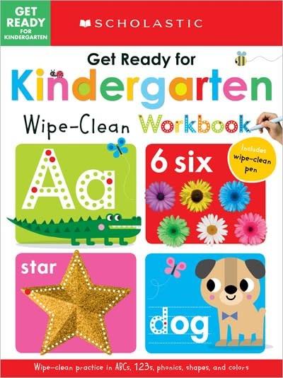 Cartwheel Books Get Ready for Kindergarten: Scholastic Early Learners (Wipe Clean Workbook)