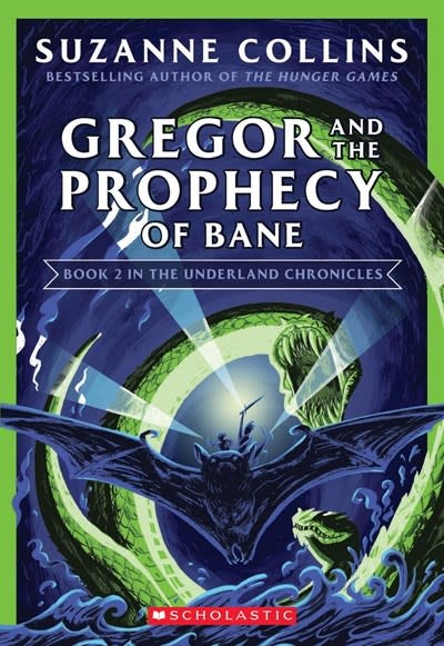 Scholastic Inc. Gregor and the Prophecy of Bane (The Underland Chronicles #2: New Edition)