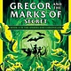 Scholastic Inc. Gregor and the Marks of Secret (The Underland Chronicles #4: New Edition)
