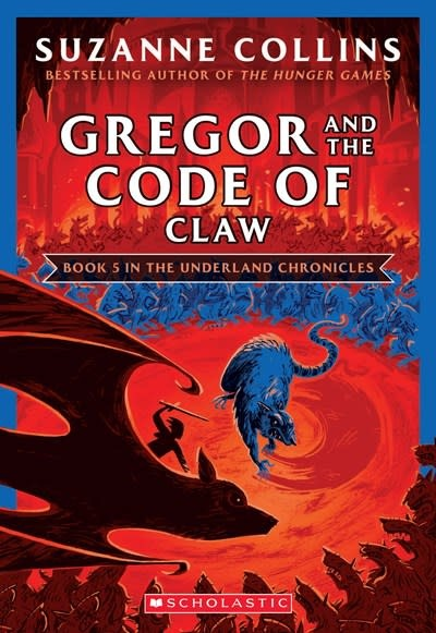 Scholastic Inc. Gregor and the Code of Claw (The Underland Chronicles #5)