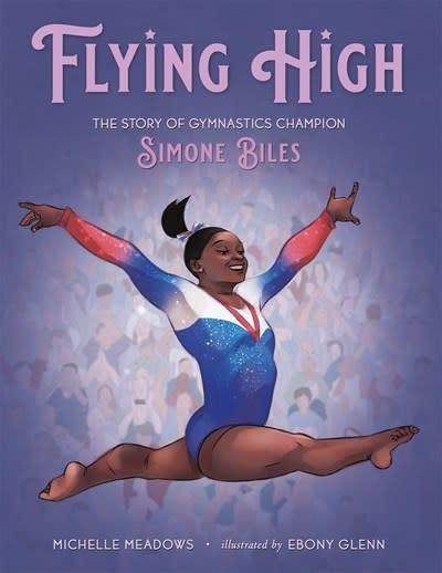 Henry Holt and Co. (BYR) Flying High [Simone Biles]