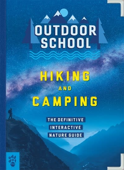 Odd Dot Outdoor School: Hiking and Camping