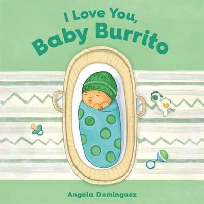 Roaring Brook Press I Love You, Baby Burrito