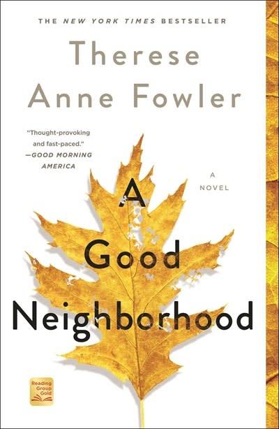 St. Martin's Griffin A Good Neighborhood: A novel