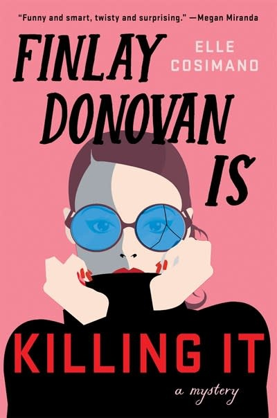 Minotaur Books Finlay Donovan Is Killing It