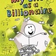 Henry Holt and Co. (BYR) My Life as a Billionaire