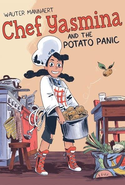 First Second Chef Yasmina and the Potato Panic