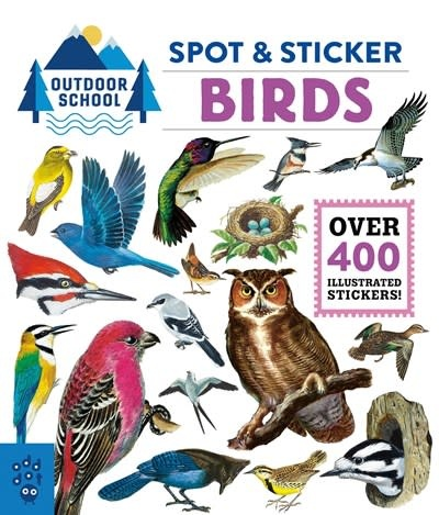 Odd Dot Outdoor School: Spot & Sticker Birds