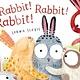 Henry Holt and Co. (BYR) Rabbit! Rabbit! Rabbit!