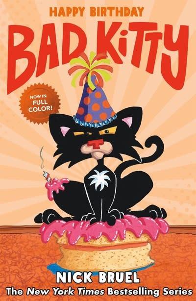 Roaring Brook Press Happy Birthday, Bad Kitty