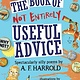Bloomsbury Children's Books The Book of Not Entirely Useful Advice