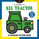 Priddy Books US A Changing Picture Book: Big Tractor