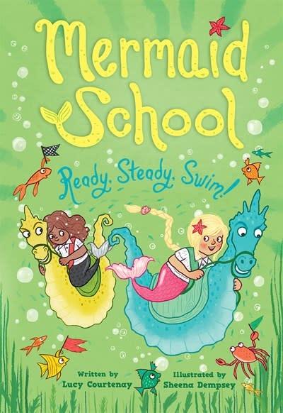 Amulet Paperbacks Ready, Steady, Swim! (Mermaid School 3)