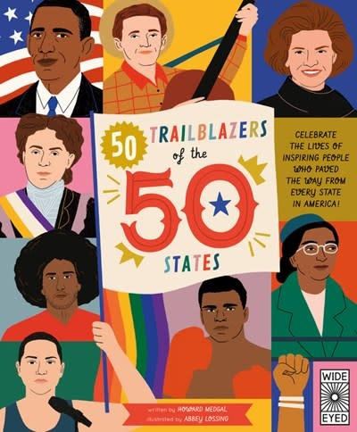 Wide Eyed Editions 50 Trailblazers of the 50 States