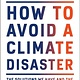 Knopf How to Avoid a Climate Disaster