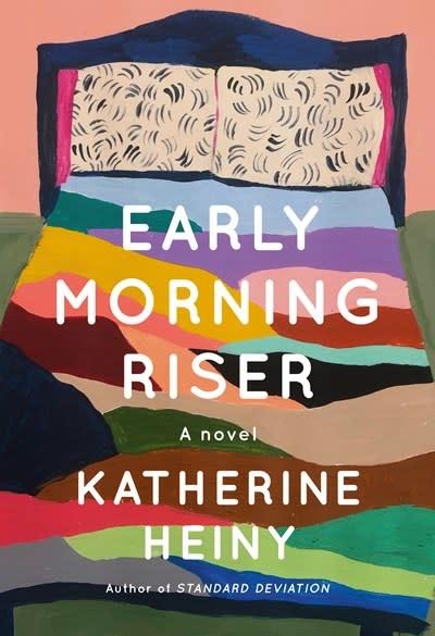 Knopf Early Morning Riser: A novel