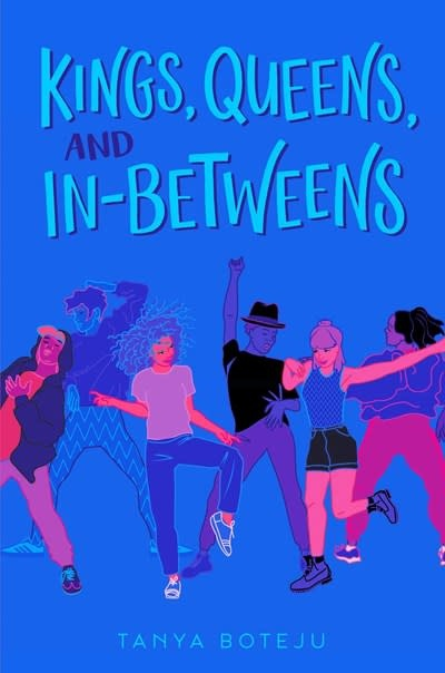 Simon & Schuster Books for Young Readers Kings, Queens, and In-Betweens