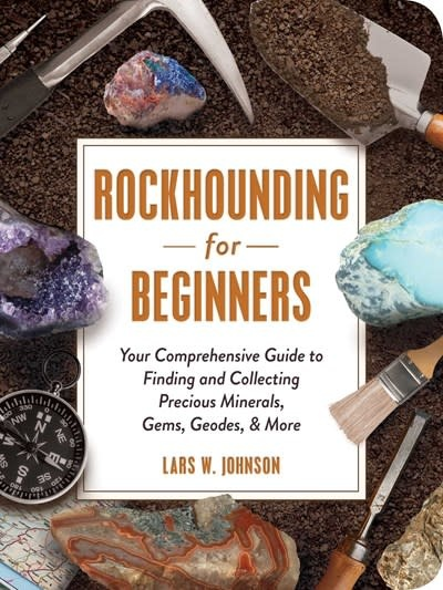 Adams Media Rockhounding for Beginners