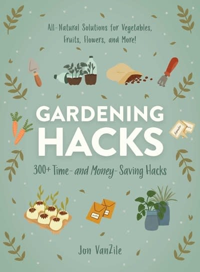 Adams Media Gardening Hacks