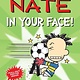 Andrews McMeel Publishing Big Nate: In Your Face!