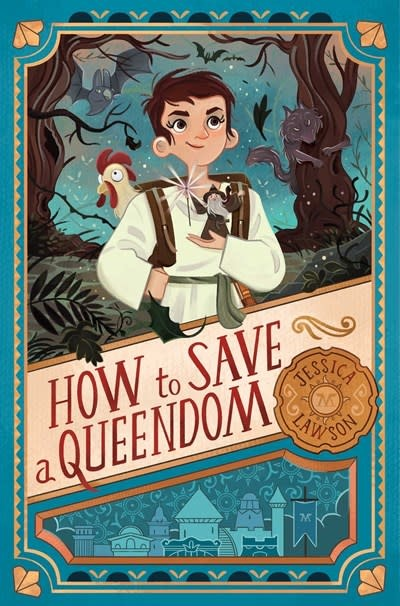 Simon & Schuster Books for Young Readers How to Save a Queendom