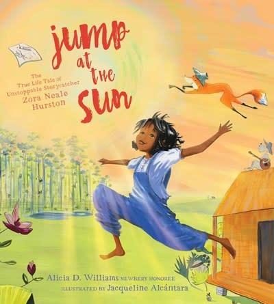 Atheneum/Caitlyn Dlouhy Books Jump at the Sun [Zora Neale Hurston]