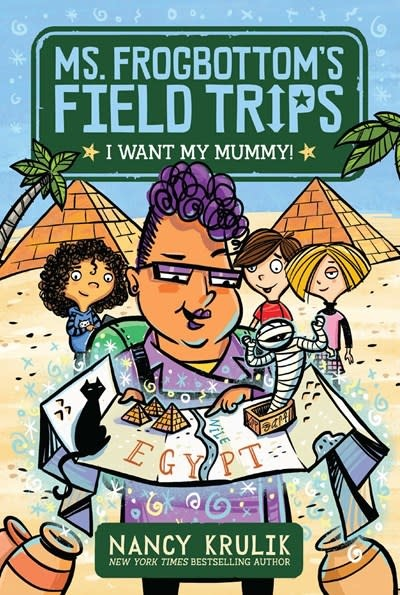 Aladdin Ms. Frogbottom's Field Trips: I Want My Mummy!