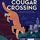 Beach Lane Books Cougar Crossing