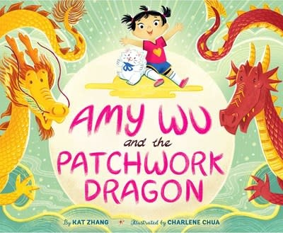 Simon & Schuster Books for Young Readers Amy Wu and the Patchwork Dragon