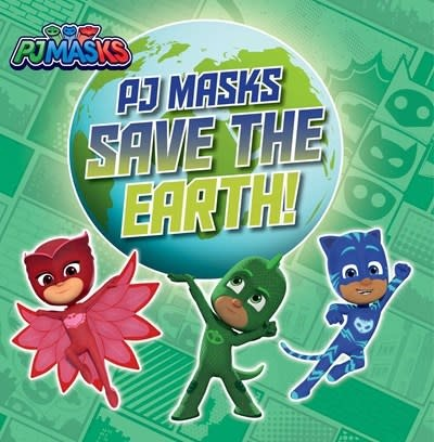 Simon Spotlight PJ Masks Save the Earth!