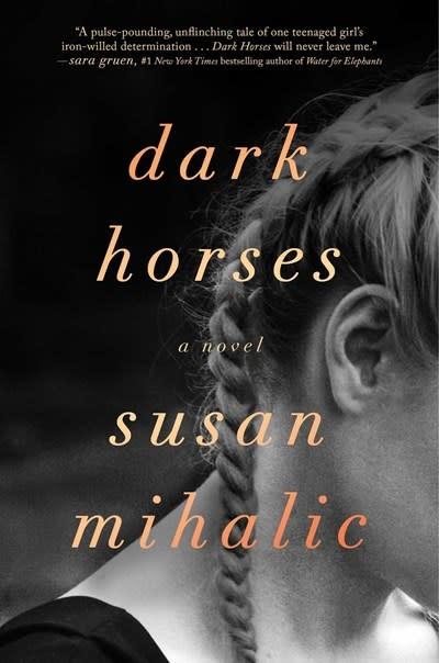 Gallery/Scout Press Dark Horses: A novel