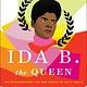 Atria/One Signal Publishers Ida B. the Queen
