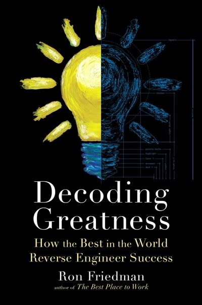 Simon & Schuster Decoding Greatness: How the Best in the World Reverse Engineer Success