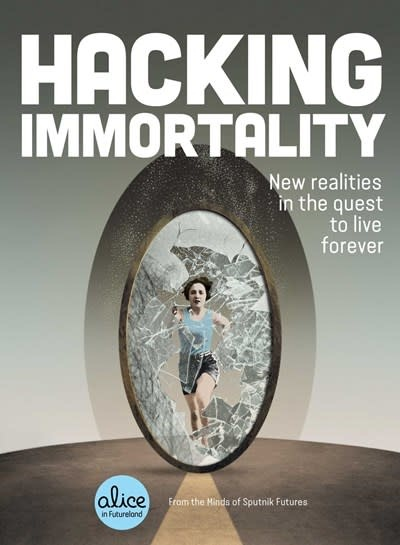 Tiller Press Hacking Immortality