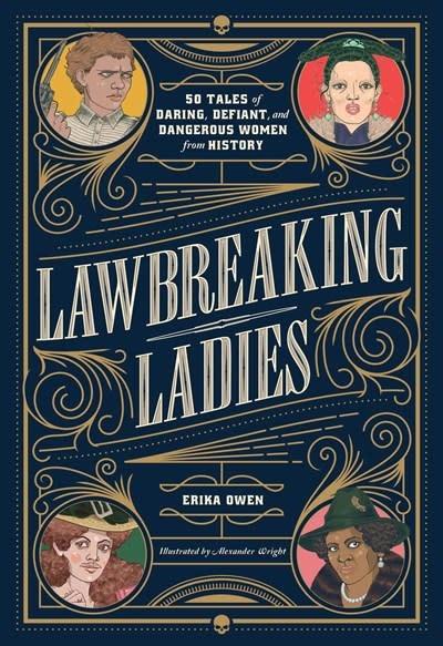 Tiller Press Lawbreaking Ladies
