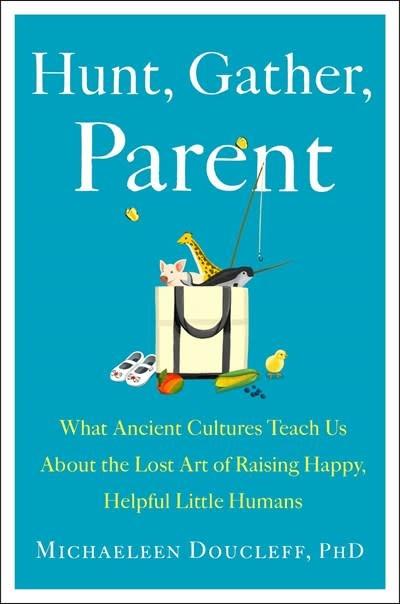 Avid Reader Press / Simon & Schuster Hunt, Gather, Parent