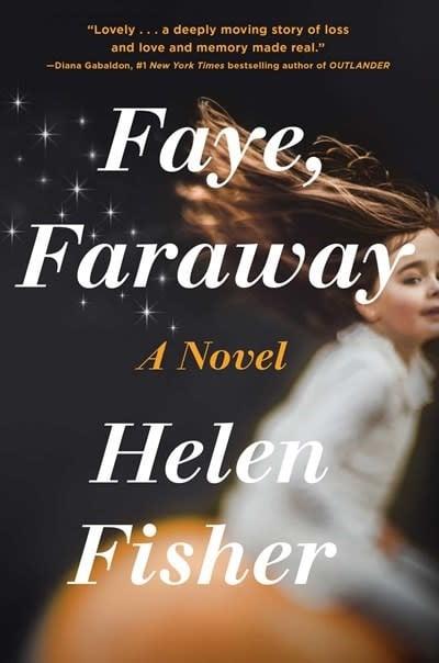 Gallery Books Faye, Faraway: A novel