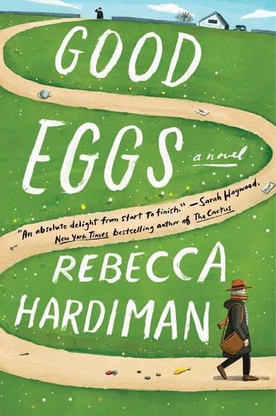 Atria Books Good Eggs: A novel