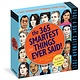 Workman Publishing Company 365 Smartest Things Ever Said! Page-A-Day Calendar 2021