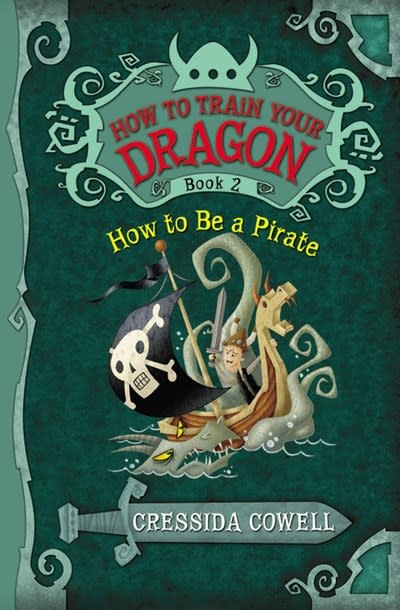 Little, Brown Books for Young Readers How to Train Your Dragon 02 How to Be a Pirate