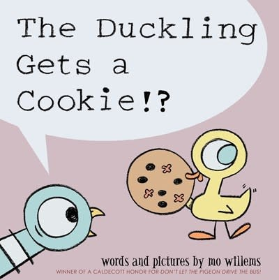 Hyperion Books for Children The Duckling Gets a Cookie?!