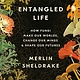 Random House Trade Paperbacks Entangled Life