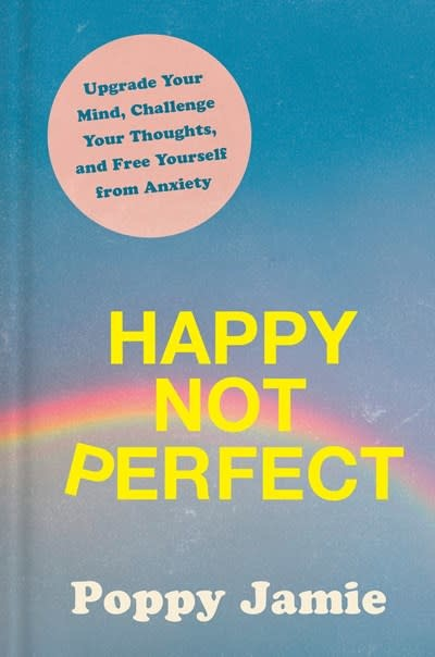 Rodale Books Happy Not Perfect