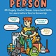 Storey Publishing, LLC How to Be a Person: 65 Hugely Useful, Super-Important Skills...