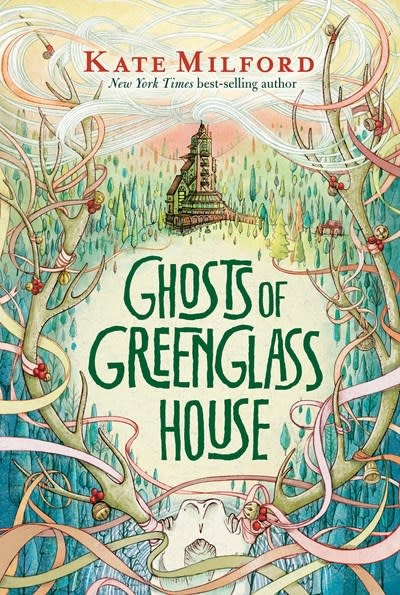Clarion Books Greenglass House 02 Ghosts of Greenglass House